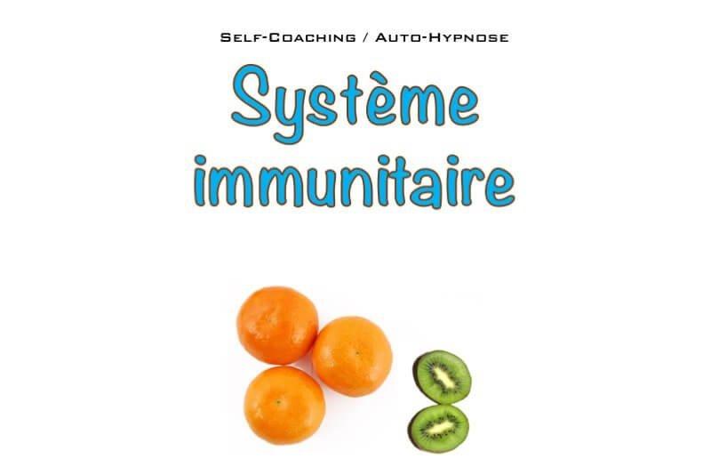Academy : Contenus en ligne GRATUIT : Auto-hypnose Système Immunitaire